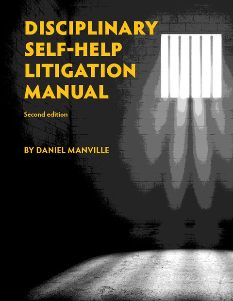 Disciplinary Self-Help Litigation Manual Side